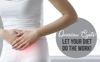 Ovarian Cysts?  Let Your Diet do the Work!