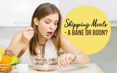 Skipping meals – a bane or boon?